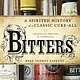 Bitters (Book) By Brad Thomas Parsons