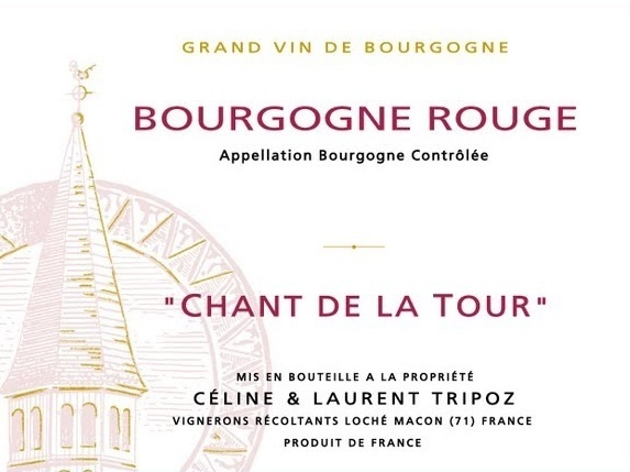 """Celine & Laurent Tripoz Bourgogne Rouge """"Chant de la Tour"""" 2015 750ml"""