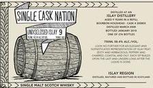 Single Cask Nation Undisclosed Distillery Islay 9 Year Single Malt Scotch 58.4% 276 bottles produced 750ml