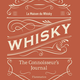 "La Maison du Whisky ""Whisky"" The Connoisseur's Journal (Book) Flammarion"