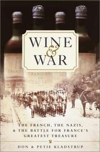 Wine and War (Book) by Don & Petie Kladstrup