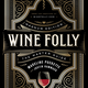 Wine Folly: Magnum Edition (Book) by Madeline Puckette and Justin Hammack