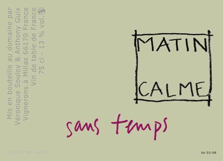 Matin Calme Sans Temps Carignan Vin de France 2015 750ml