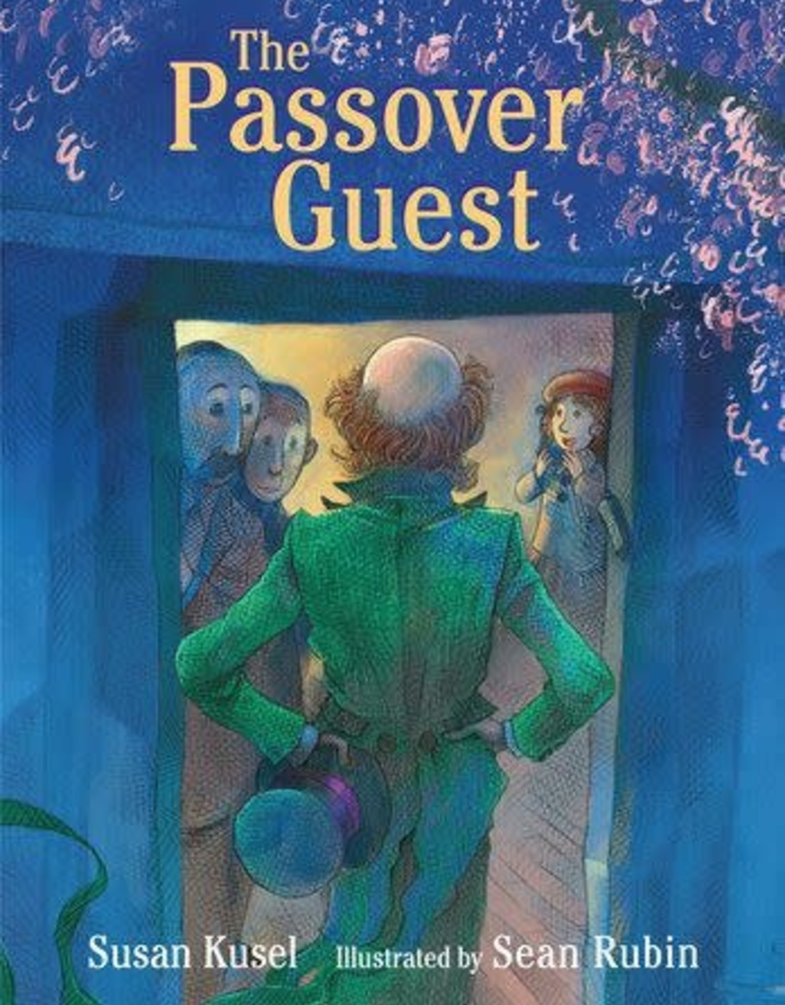 The Passover Guest  by Susan Kusel