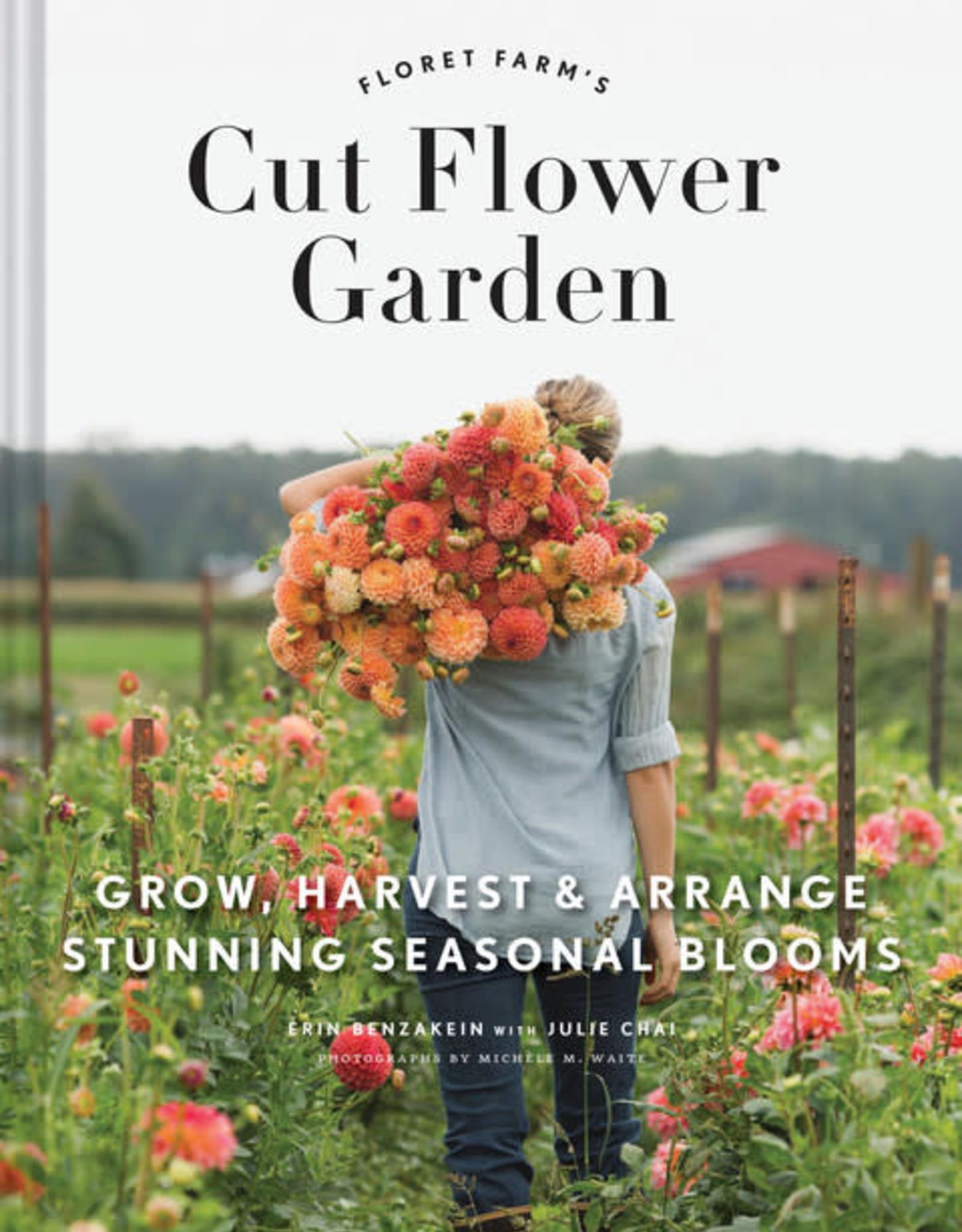 Cut Flower Garden, Erin Benzakein and Julie Chai