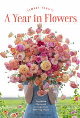 A Year In Flowers Book, Erin Benzakein