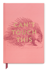 Journal, Porcupine, Can't Touch This