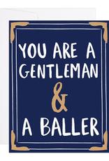 Gentleman and a Baller Card