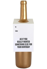 Card, Wine Tag, Something Else Birthday