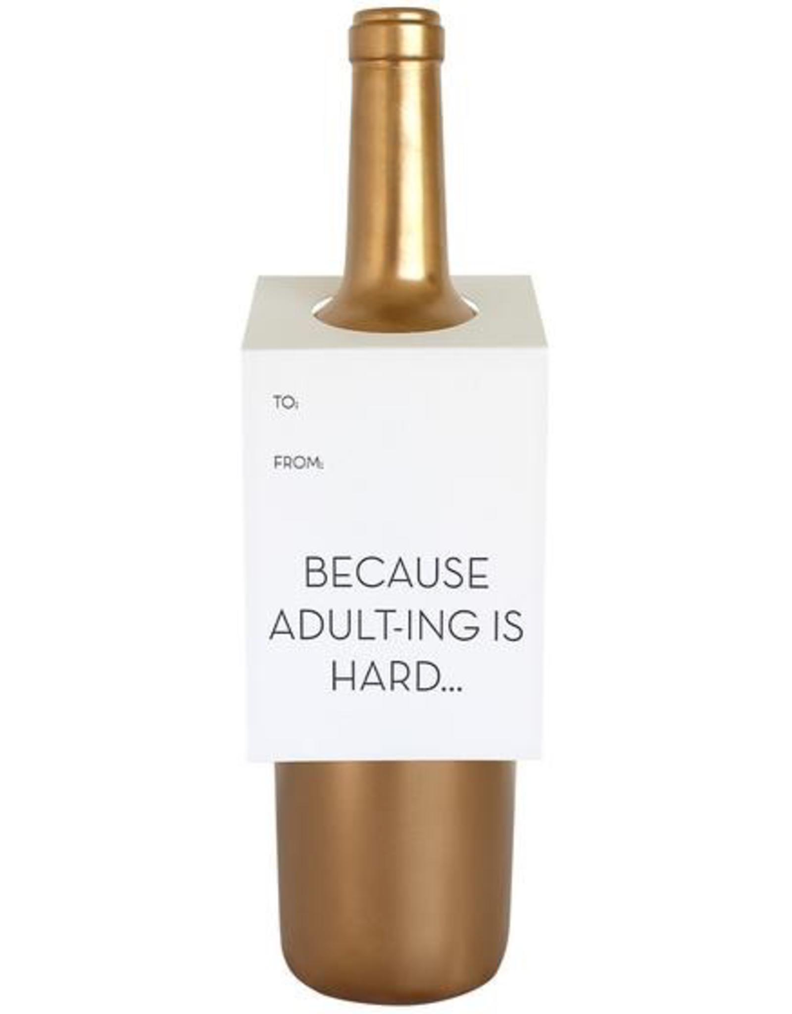 Card, Wine Tag, Adulting is Hard