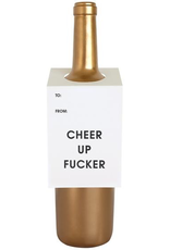 Cheer Up Fucker Wine Tag Card