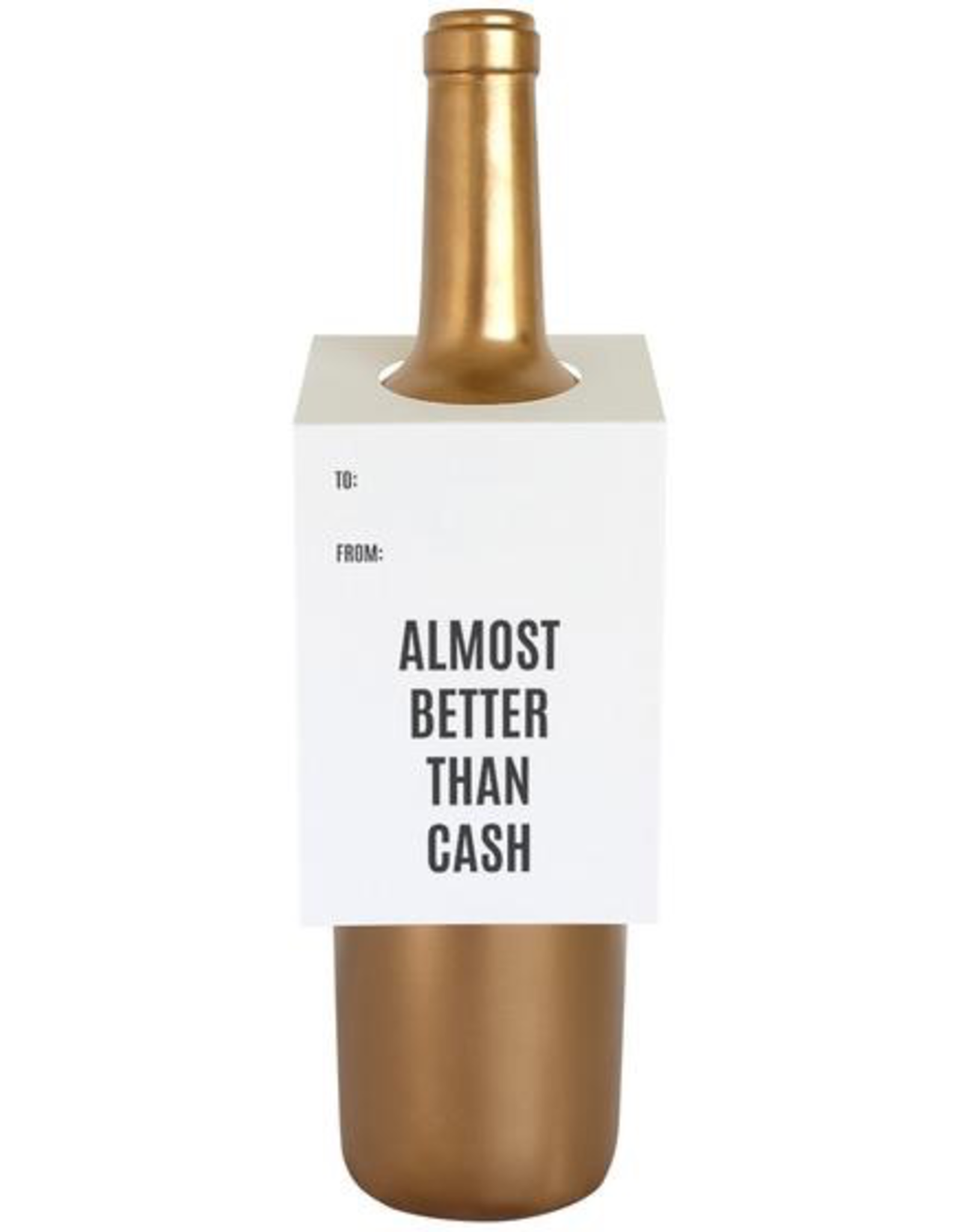 Card, Wine Tag, Almost Better Than Cash
