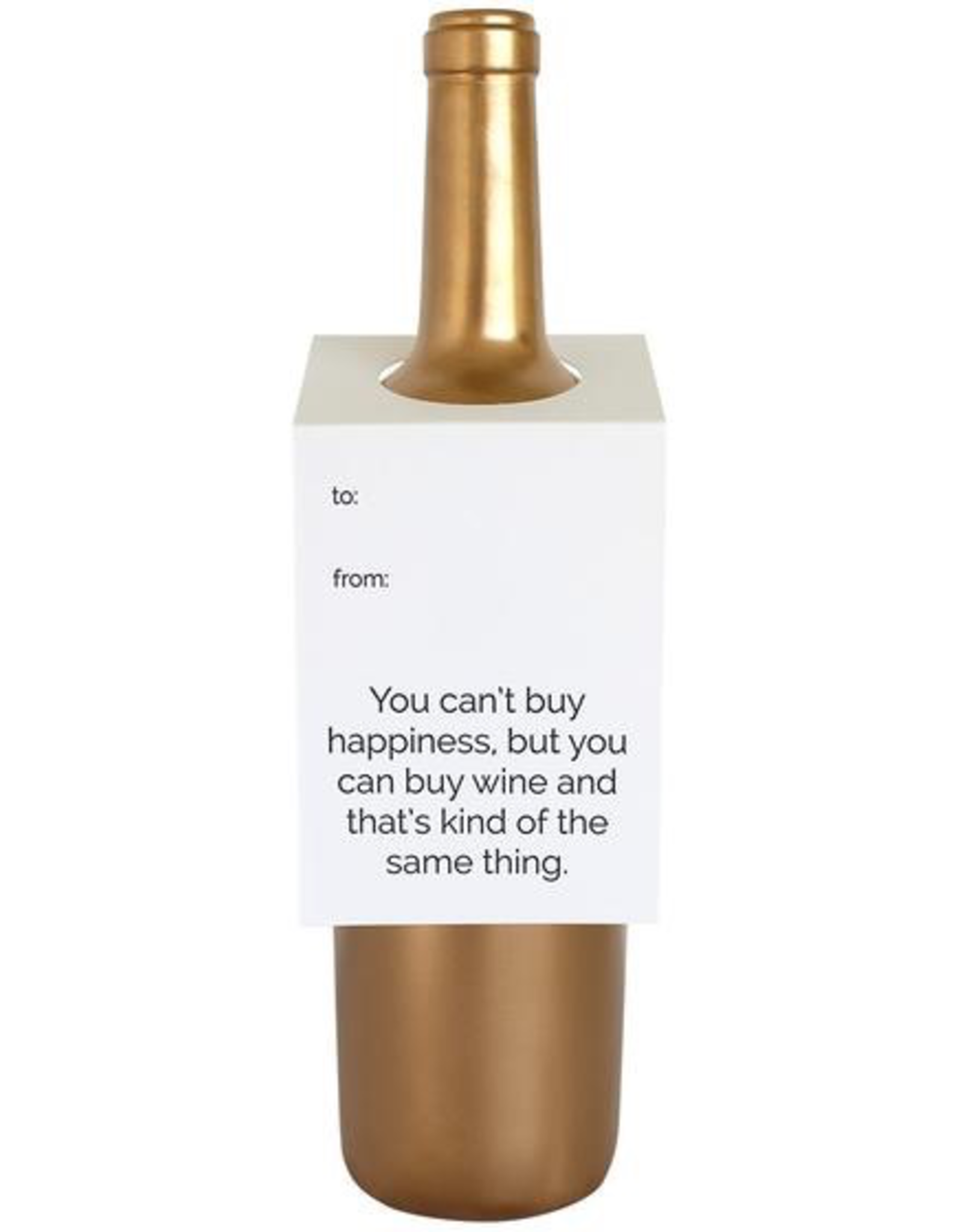Can't Buy Happiness Wine Tag Card
