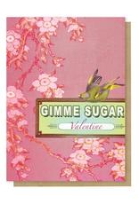 Gimme Sugar Card