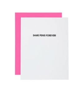 Same Penis Forever Card