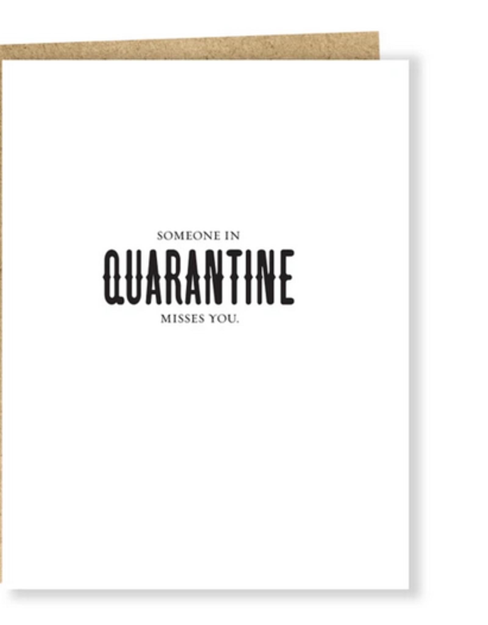 Quarantine Misses