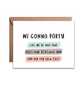 We Gonna Party Card