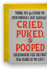 Cried, Puked and Pooped Card