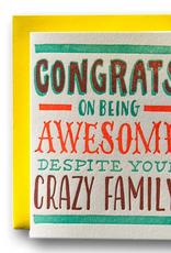 Awesome Despite Crazy Family Card