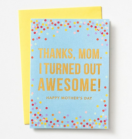 Turned Out Awesome Card