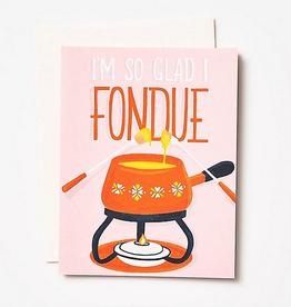 Glad I Fondue Card