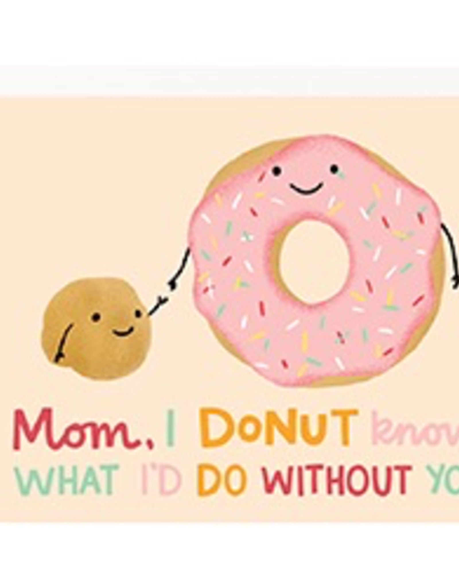 Mom Donut What I'd Do Card