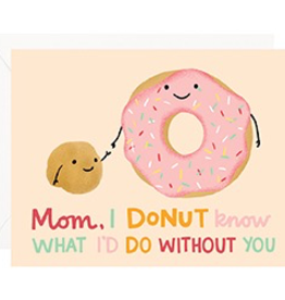 Mom Donut What I'd Do Card