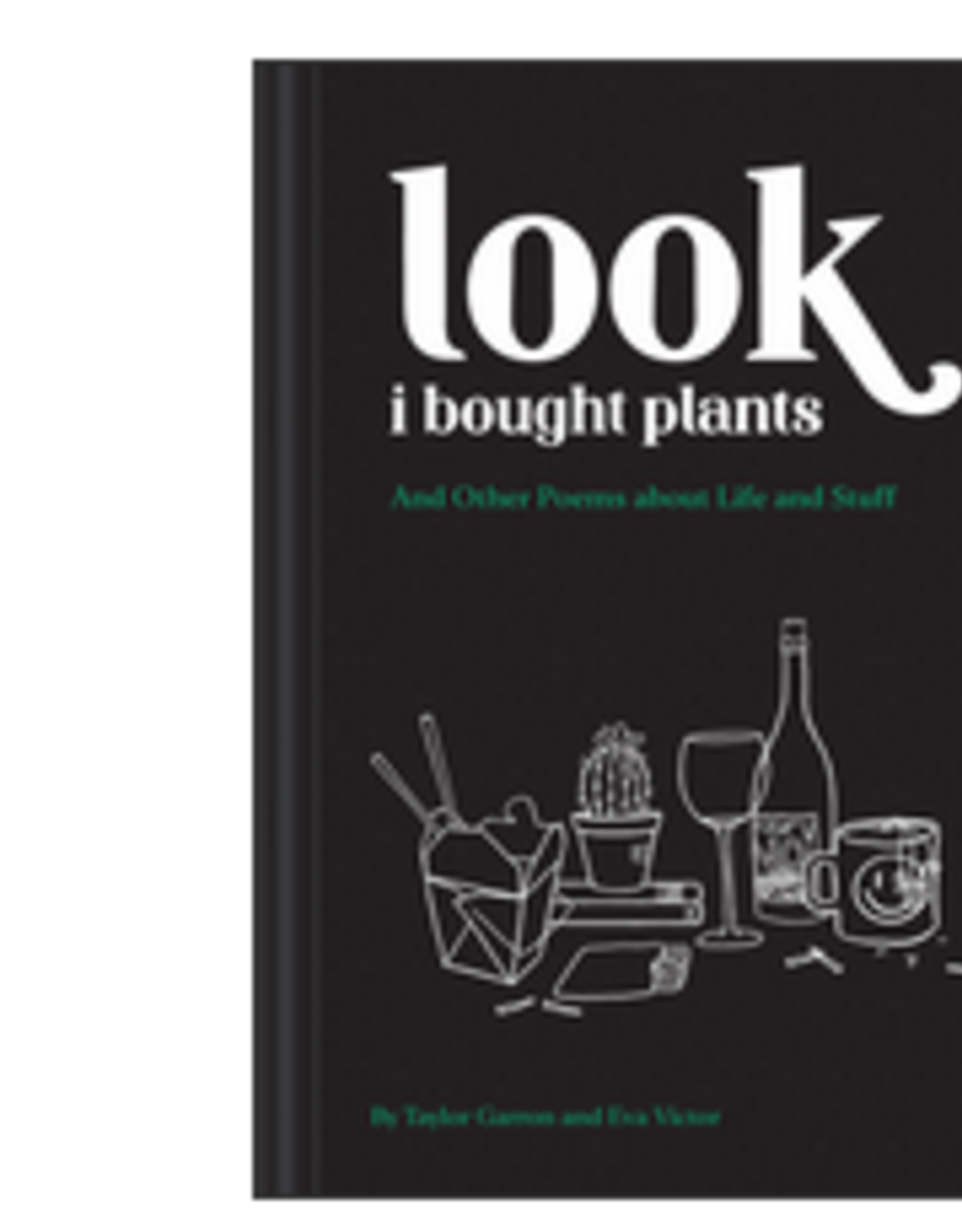 Look I Bought Plants Book
