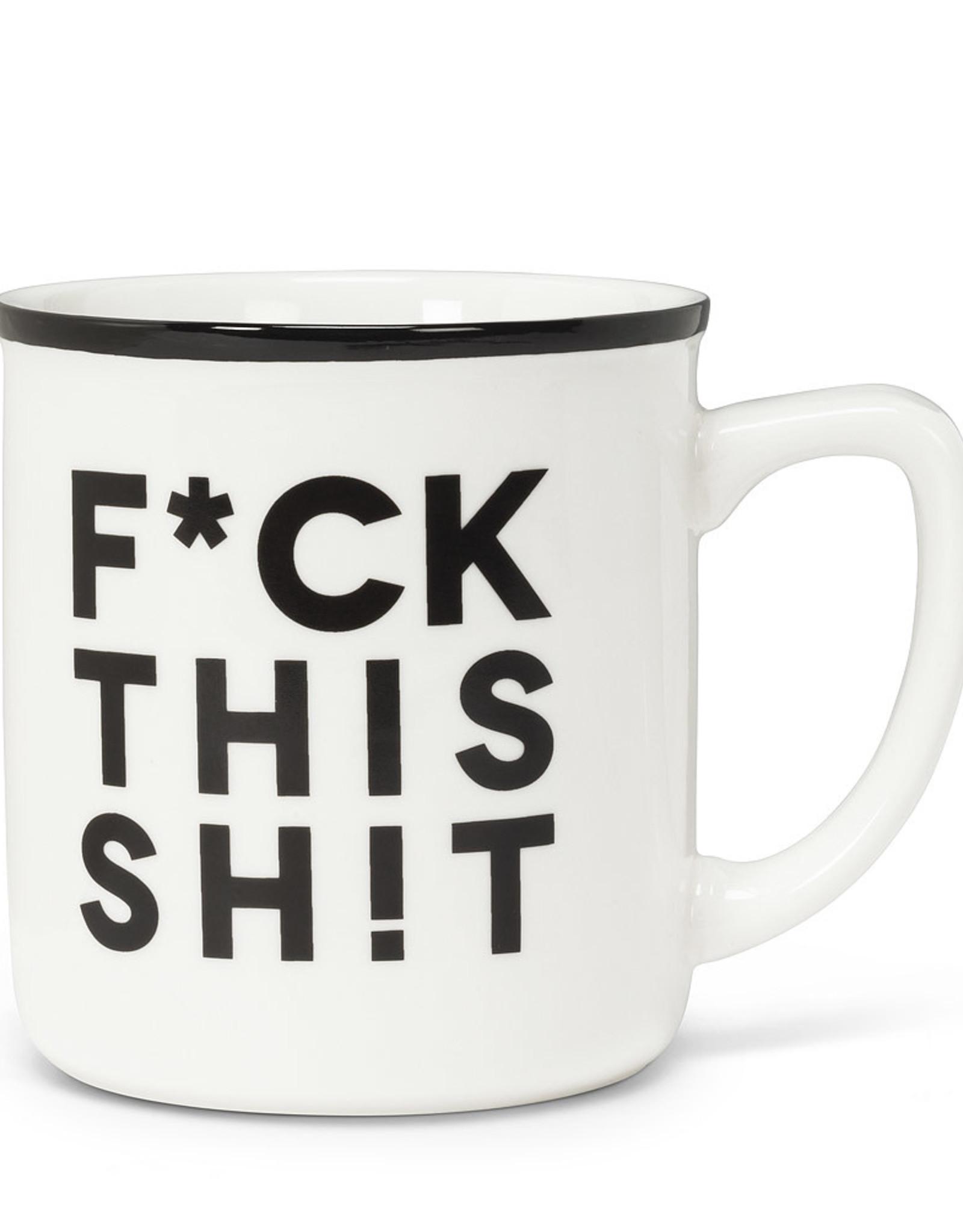 F*ck This Sh!t Mug 14oz.