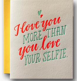 Love Your Selfie Card