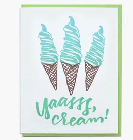 Yaass Cream Card