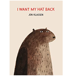I Want My Hat Back Book
