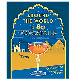 Around The World In 80 Cocktails Book