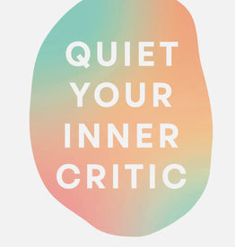 Quiet Your Inner Critic Journal