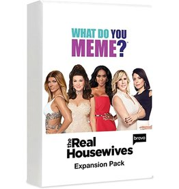 What Do You Meme? Expansion The Real Housewives