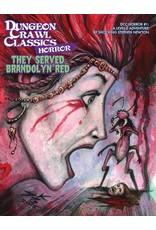 Goodman Games Dungeon Crawl Classics Horror #1 - They Served Brandolyn Red