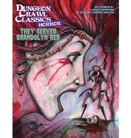 Goodman Games Dungeon Crawl Classics Horror #1 - They Served Brandolyn Red