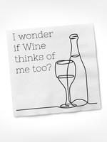 I Wonder If Wine Thinks Of Me Too COCKTAIL NAPKIN