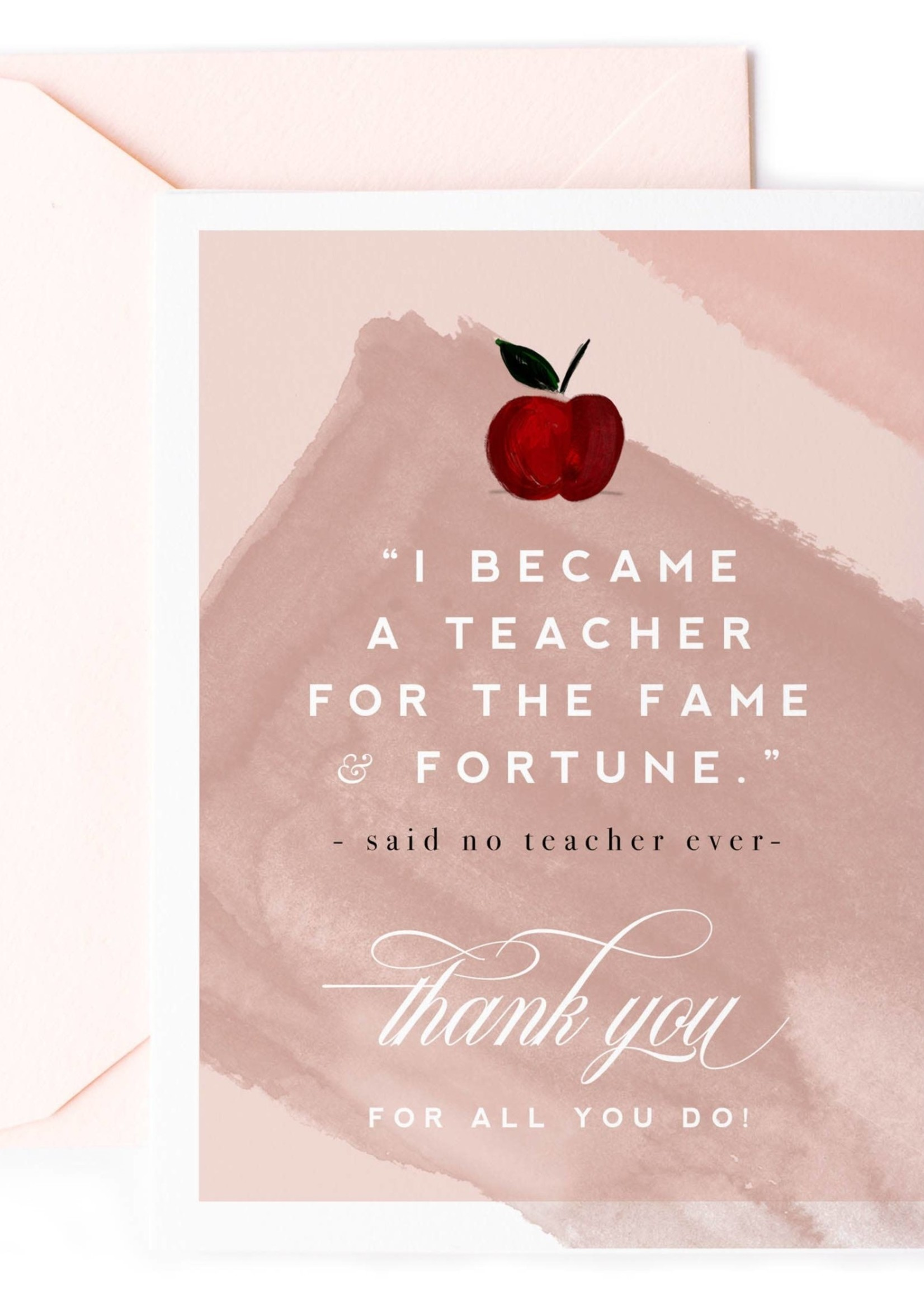 Fame & Fortune, Teacher Thank You Card