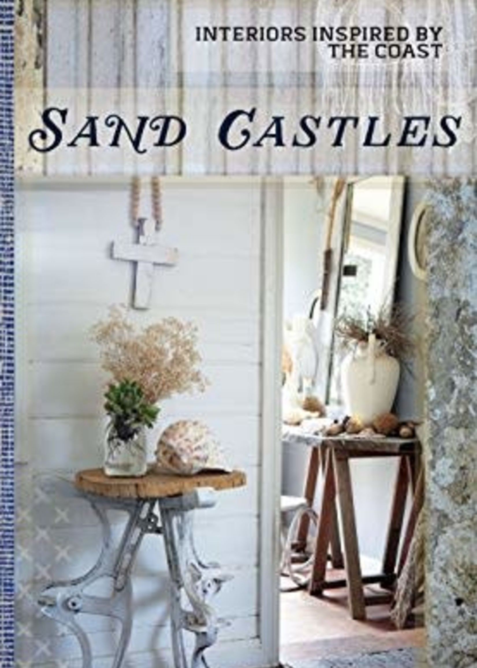 Sand Castles: Interiors Inspired by the Coast