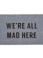 All Mad Here Doormat - Grey