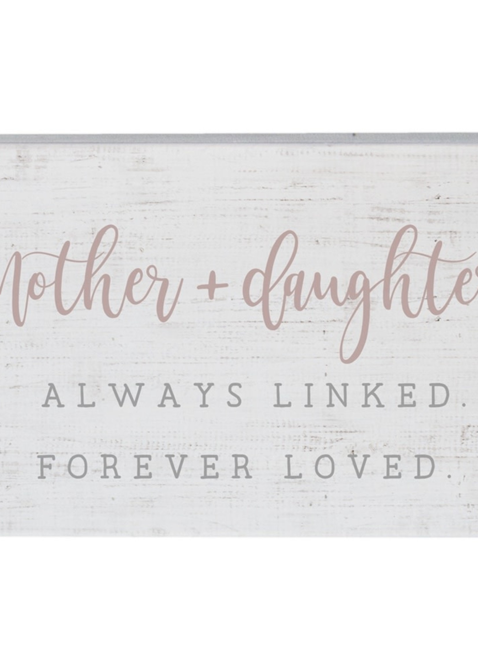Mother + Daughter Always Linked Forever Loved