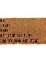 "32"" x 16"" Coir Mat, ""Keys, Glasses, Phone?"" Doormat"