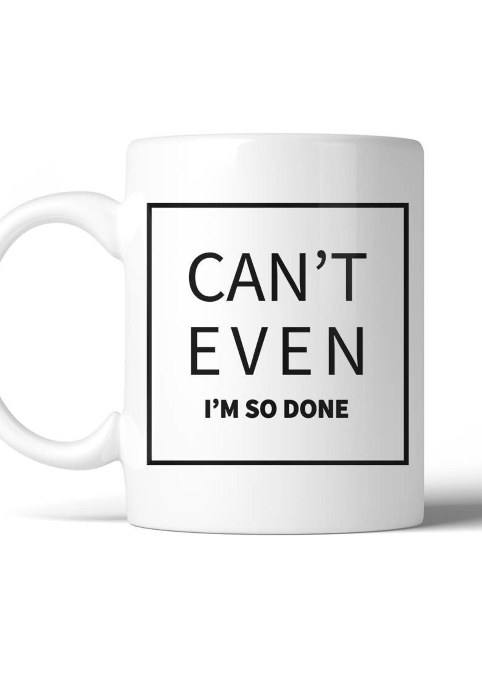 Can't Even Coffee Mug