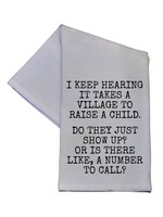 It Takes A Village To Raise A Child Cotton Dish Towel 16x24
