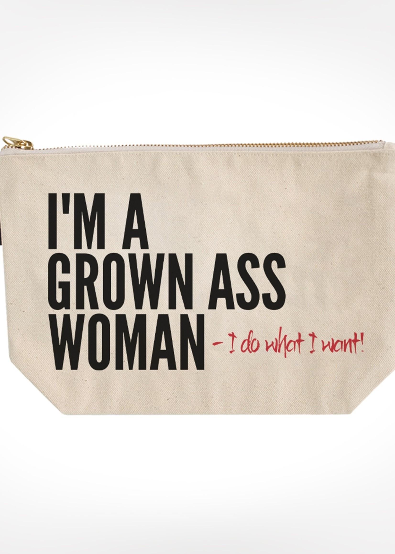 I'm A Grown Ass Woman Bitch Bag