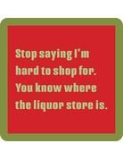 Iamtra/ Drinks on Me Coasters Hard to Shop Coaster