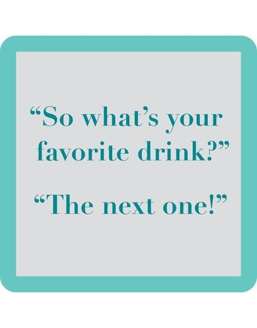Iamtra/ Drinks on Me Coasters Favorite Drink  coaster
