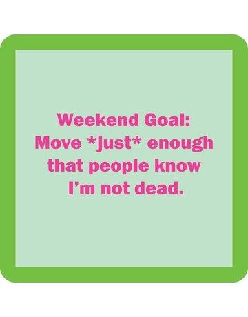 Iamtra/ Drinks on Me Coasters Weekend Goal Customer