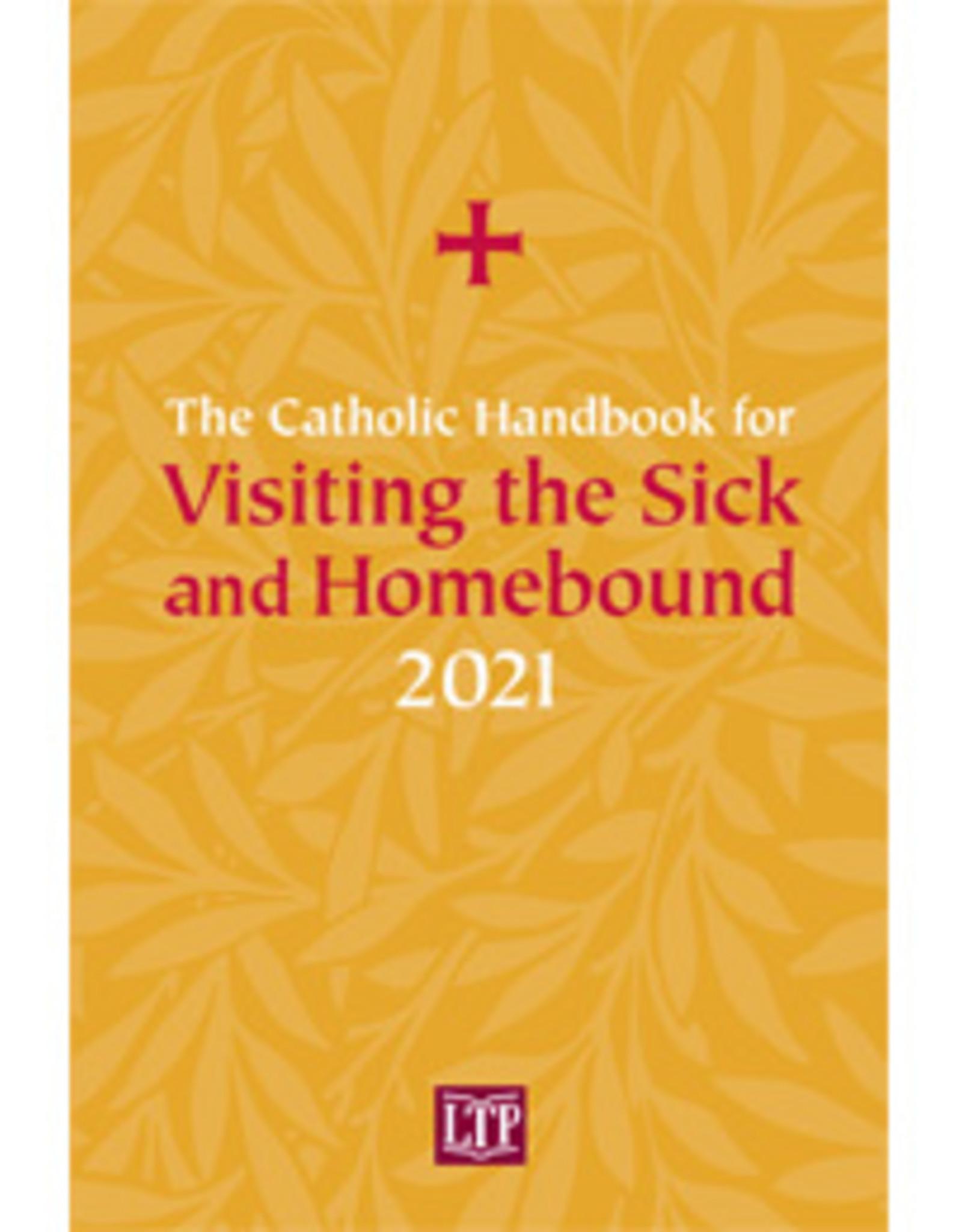 2021 Catholic Handbook for Visiting the Sick & Homebound